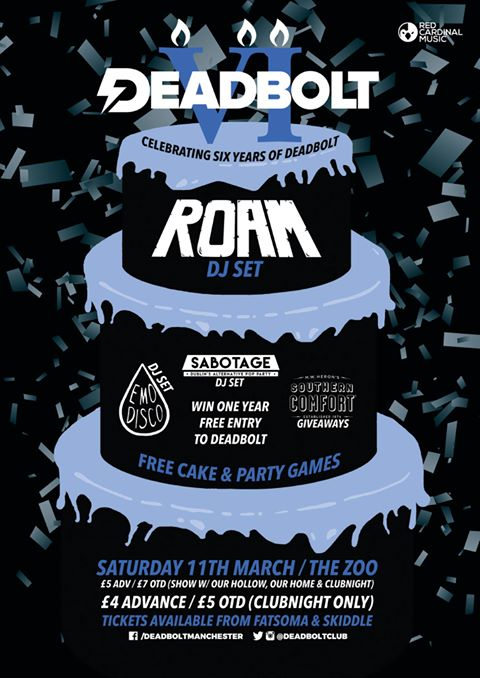 Deadbolt 6th Birthday Club with Roam, Sabotage Dublin, Emo Disco and Southern Comfort