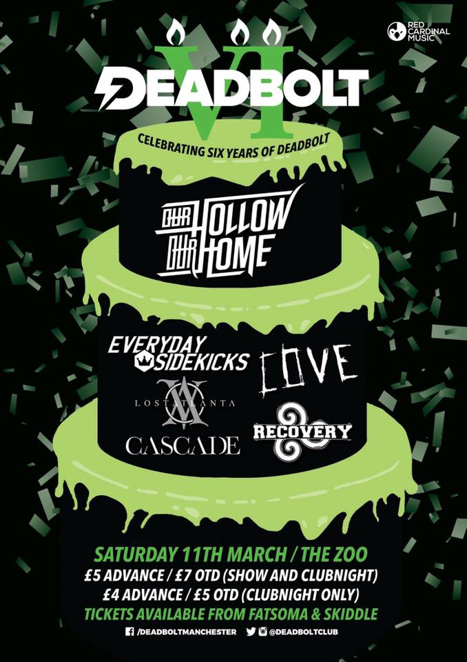 deadbolt 6th birthday gig our hollow our home and more