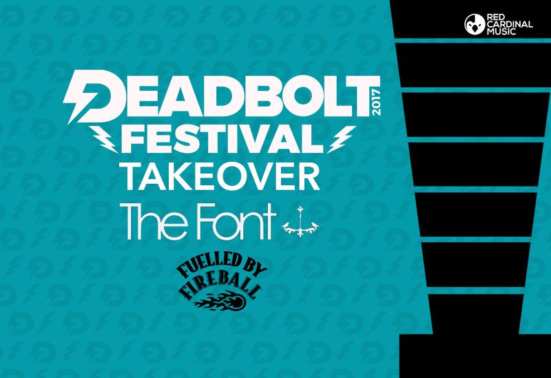 Deadbolt Festival Font Bar Takeover - Fireball Whisky - Red Cardinal Music