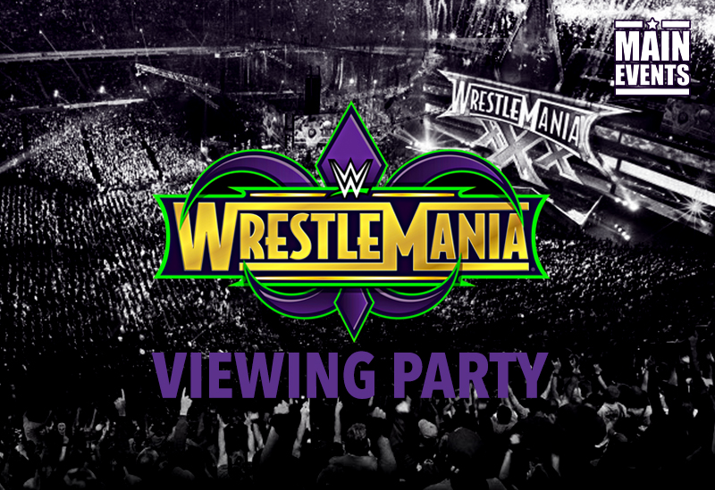 Main Events WWE Wrestlemania Viewing Party Manchester - The Footage
