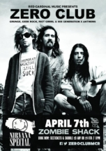 Zero Club Poster Nirvana Special Apr18 - Red Cardinal Music - Zombie Shack - Pabst Blue Ribbon