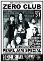 Zero Club Poster Pearl Jam Special Aug18 - Red Cardinal Music - Zombie Shack - Pabst Blue Ribbon