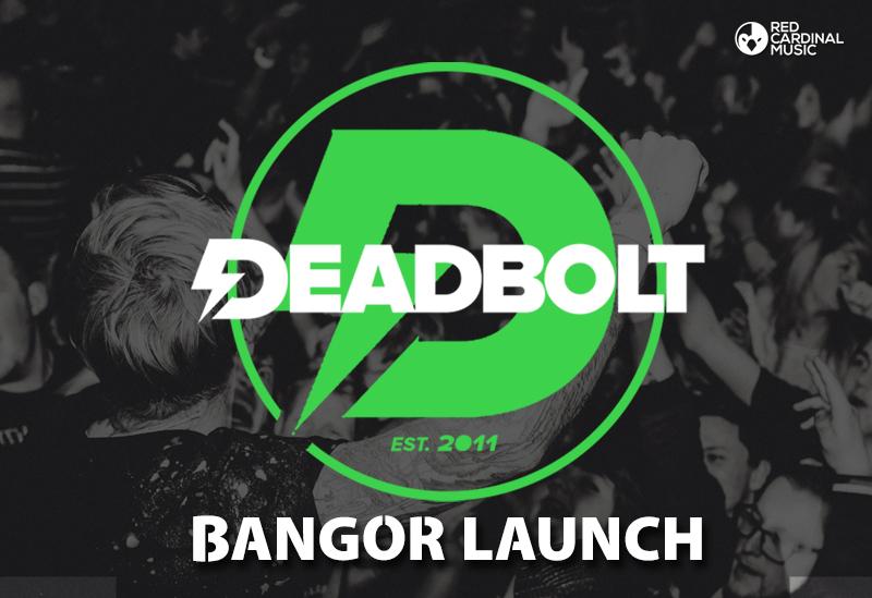 Deadbolt Bangor Launch - Red Cardinal Music