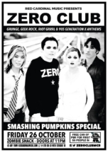 Zero Club - Smashing Pumpkins Special - Zombie Shack Oct 18 - Red Cardinal Music