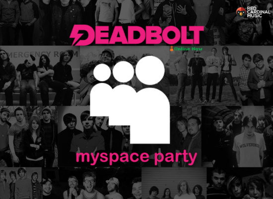 Deadbolt Myspace Party 2019 - Red Cardinal Music