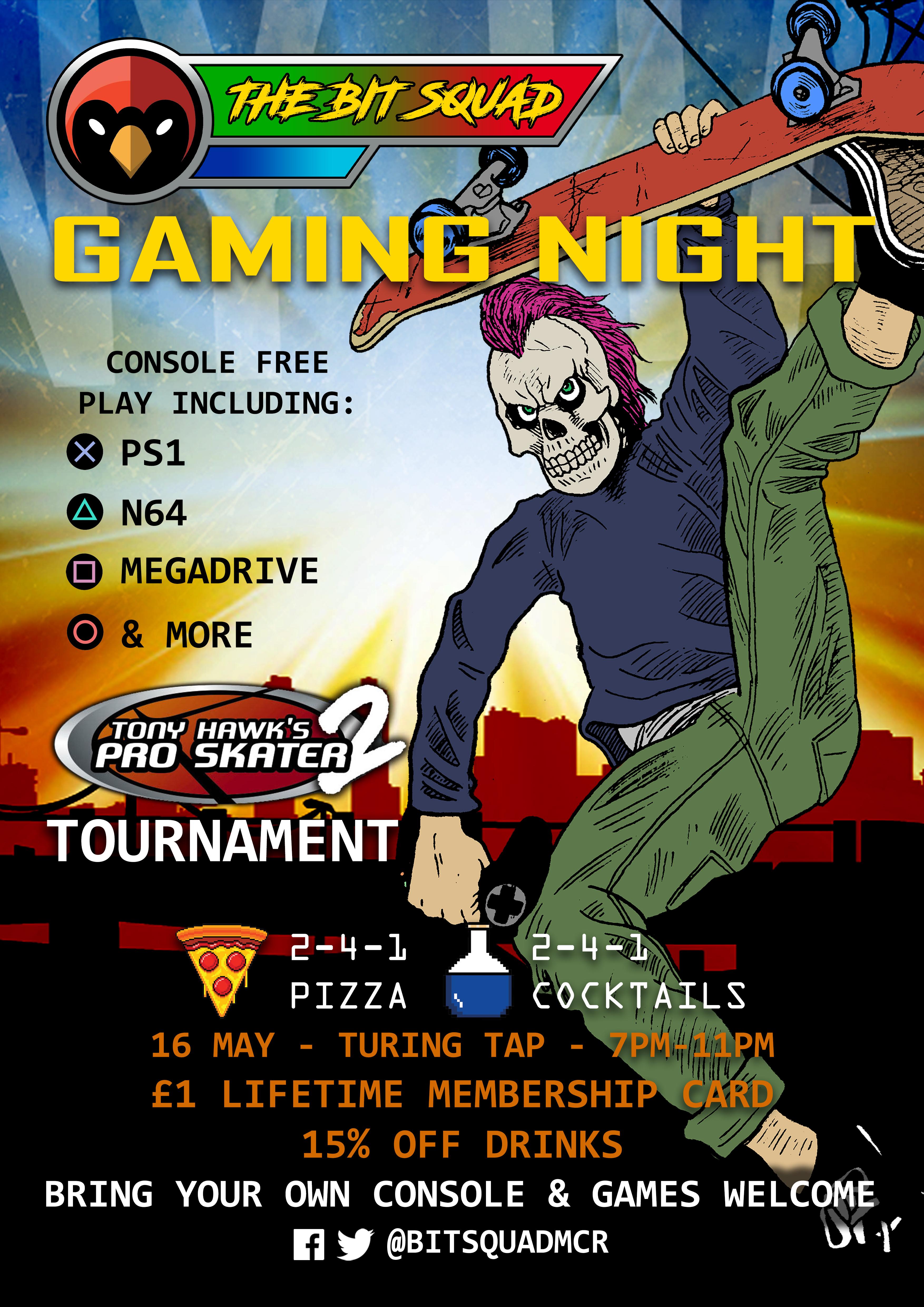 Bit Squad - Tony Hawks Tournament - May 16